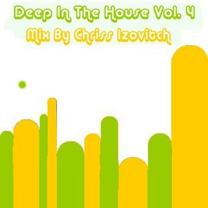 Deep In The House #4 (By Chriss Izovitch)