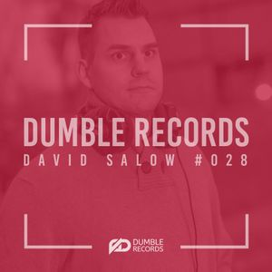 Dumble Records podcast #028 mixed by David Salow