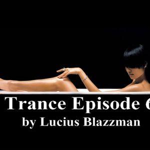 Trance Episode 6