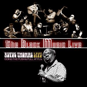 The Black Music Live #31 - RUFUS THOMAS