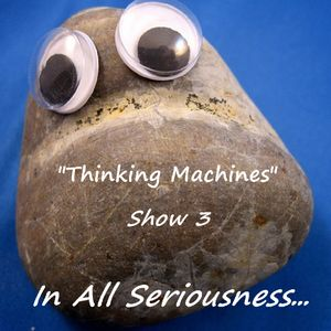 Thinking Machines: Express Yourself Special (show 3)