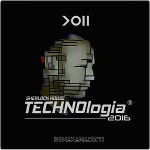 Sherlock House - TECHNOlogia 2016 ( Dunaharaszti, Hun )
