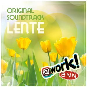 @Work BNN/3FM Original Soundtrack - lente