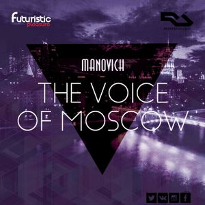 Manovich - The Voice Of Moscow Vol.34 (Deep House & Tech House)