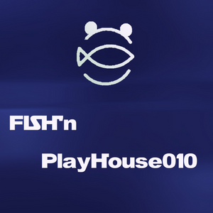 FISH'n PlayHouse010