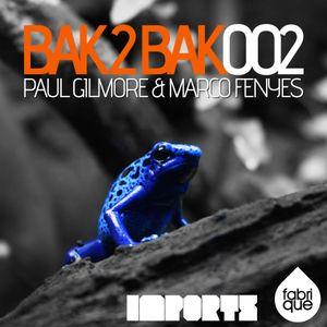 Bak2Bak 002 with Paul Gilmore