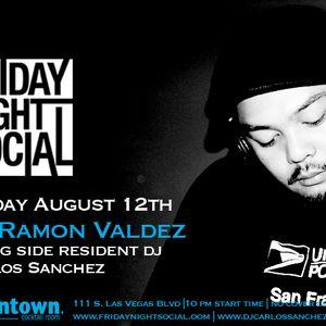 DJ Ramon Valdez Live @ Friday Night Social August 12th,2011