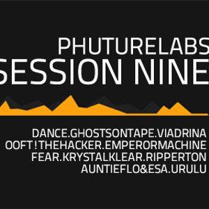 Phuturelabs - Session Nine - October 12