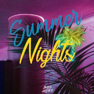 Bass Freaks - Summer Nights (Mixtape)