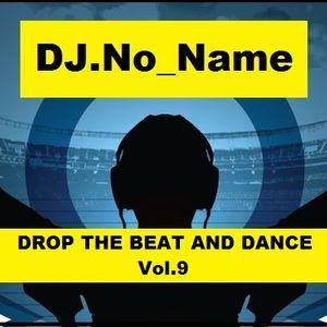 DJ.No_Name-Drop The Beat And Dance Vol.9 2015-03-04