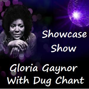 Gloria Gaynor Showcase Show with Dug Chant