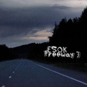 Esok - Freeway 3