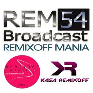 Kasa Remixoff - Remixoff Mania_054 (Radio Show)