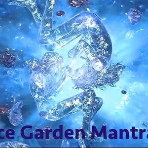 Ice Garden Mantra - DJ Jefferson Vandike aka DJ Apache.