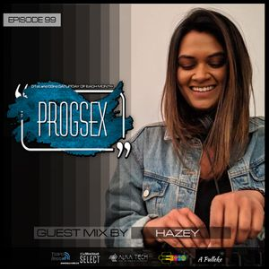 PROGSEX #99 Guest mix by HAZEY on Tempo Radio Mexico [17-07-2021]