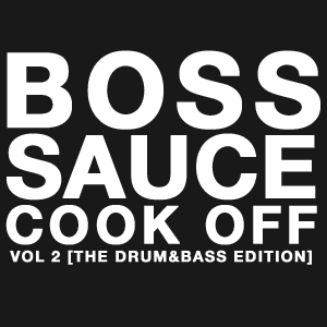 Artifex - Boss Sauce Cook Off - Vol. 2 [ The Drum&Bass Edition ]