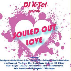 DJ K-Tel Souled Out Love - Valentine's Mix