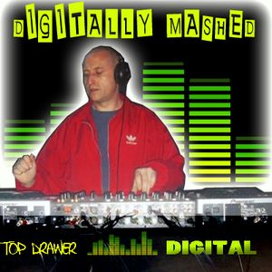 Top Drawer Digital Volume 1 Mixed By Digitally Mashed