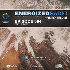 Energized Radio 094 with Derek Palmer [May 7 2020]