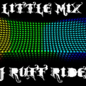 Dj Ruff Rider - Little Mix 08.07.11