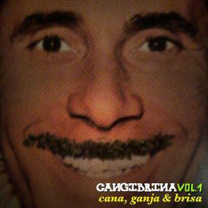 Cangibrina Vol.1 - Cana, Ganja & brisa