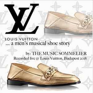 """THE MUSIC SOMMELIER -PRESENTS- """"LV...A MEN'S MUSICAL SHOE STORY"""""""