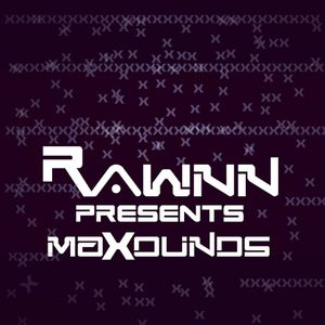 Rawnn Presents Maxounds 07 [GUESTMIX - IN5NITE PROJECT]