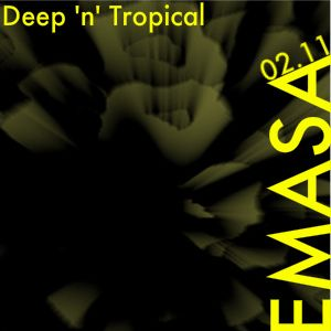 EMASA_Deep 'n' Tropical 02.11