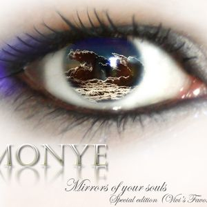 Monye - Mirrors of Your Souls Special Edition (Vivi's Favorite)