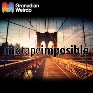 Mixtape Imposible Vol. 0 by Granadian Weirdo