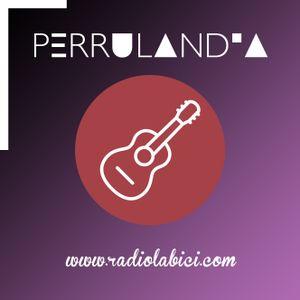 Perrulandia 09 07 17 por Radio La Bici
