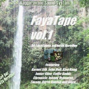 Faya Tape by Selekta NereOne