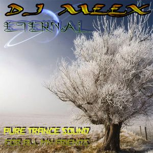 ETERNAL (Pure Trance Sound mixed by Dj Meex)
