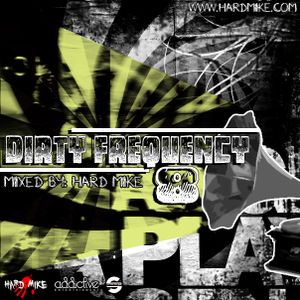 Hard Mike - Dirty Frequency Vol 8