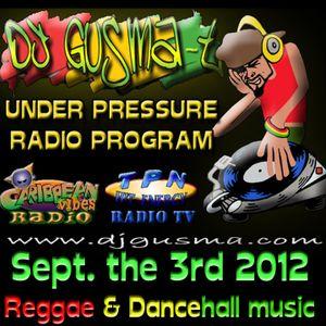 UNDER PRESSURE Reggae Radio Program (Sept. the 3rd)