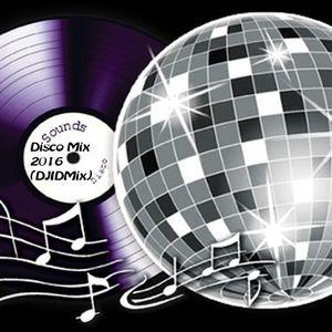 Disco Mix 2016 (DJIDMix)