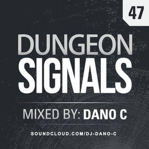 Dungeon Signals Podcast 47 - DANO C