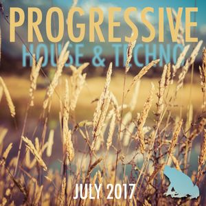 Progressive House & Techno Mix, July 2017