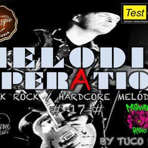 MELODIC OPERATION EPISODIO 17