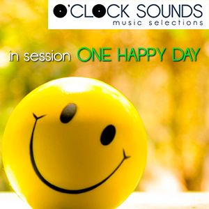 O'CLOCK SOUNDS - ONE HAPPY DAY