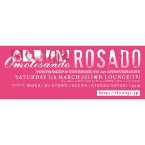 "7 Mar 2015 ROSADO at R-Lounge 7F ""DJ KYOKO"" LIVE MIX"