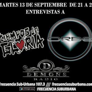 Demons Radio edicion Nº 83 // ENTREVISTAS A TIEMPOS DE GLORIA Y ORBE