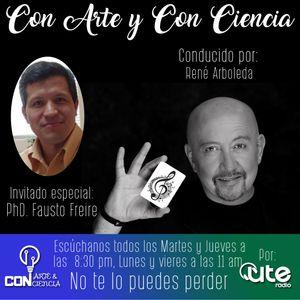 Con Arte y con Ciencia - Entrevista a PhD. Fausto Freire (Aeronáutica)