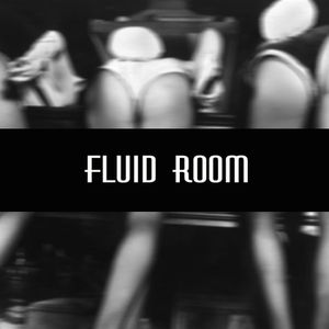 FLUID ROOM Podcast 003 (2014-03-21)