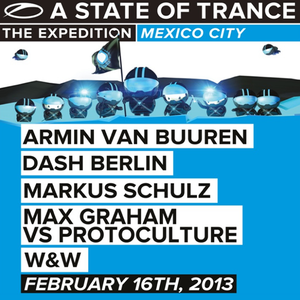 Markus Schulz - Live at A State Of Trance 600 (Mexico City) – 16.02.2013