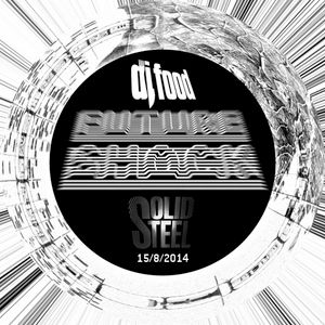 Solid Steel Radio Show 15/8/2014 Part 1 + 2 - DJ Food