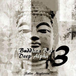 Buddhaa Bar Deep Alpha 3