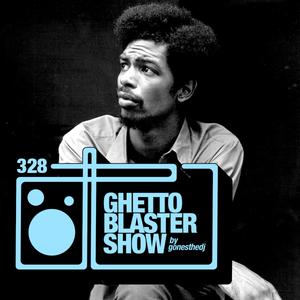 GHETTOBLASTERSHOW #328 (apr. 07/18)