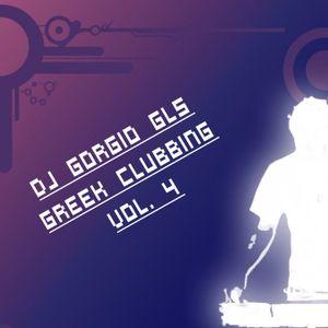 DJ Gorgio GLS - Greek Clubbing Vol. 4 (Teaser)