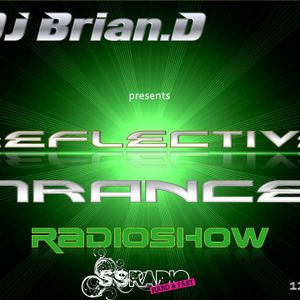 DJ Brian.D - Reflective Trance 011 February 2010 (Part 1)